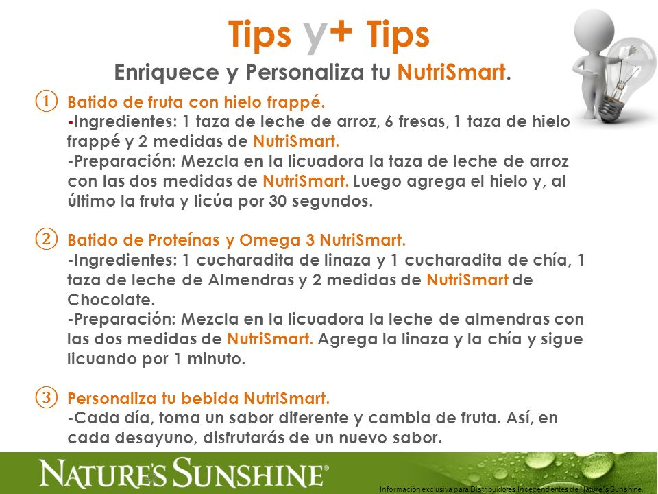 42 Tips y+ Tips Enriquece y Personaliza tu NutriSmart. Batido de fruta con hielo frappé. -Ingredientes: 1 taza de leche de arroz, 6 fresas, 1 taza de