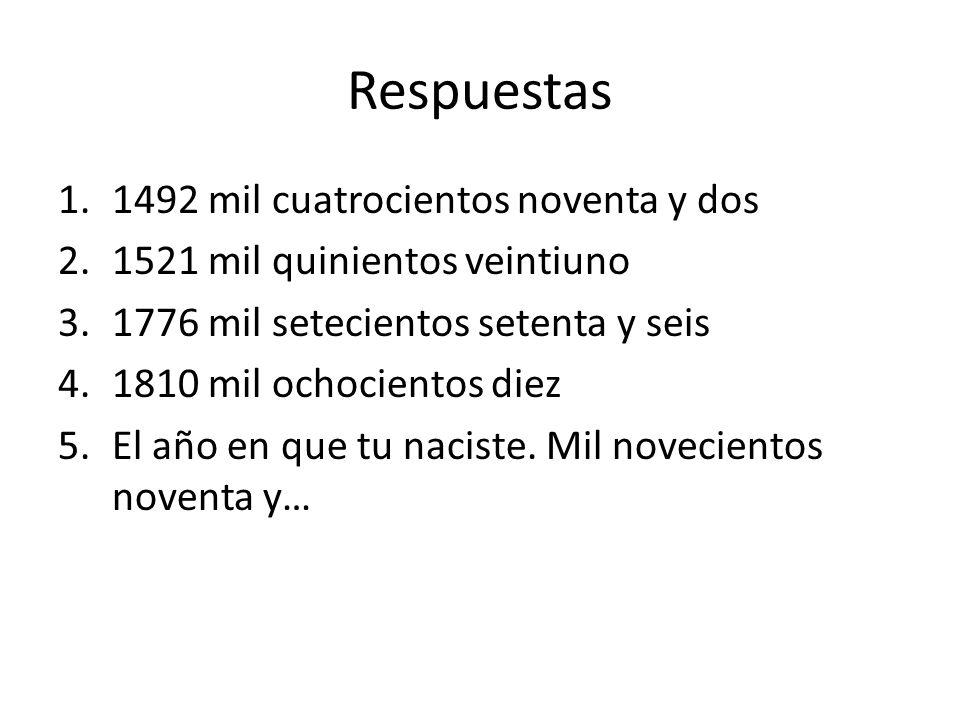 Respuestas 1.1492 mil cuatrocientos noventa y dos 2.1521 mil quinientos veintiuno 3.1776 mil setecientos setenta y seis 4.1810 mil ochocientos diez 5.