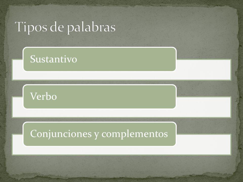 SustantivoVerboConjunciones y complementos