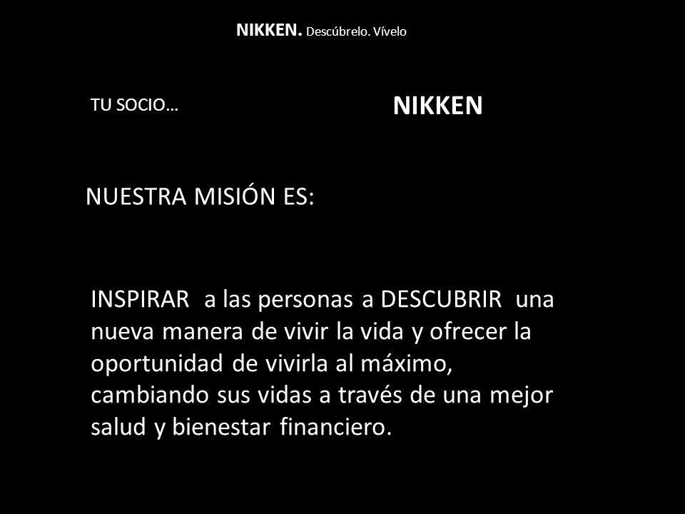 CONSTRUYENDO LA RED NIKKEN® Descúbrelo.