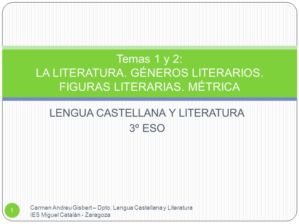 LENGUA CASTELLANA Y LITERATURA 3º ESO Temas 1 y 2: LA LITERATURA.