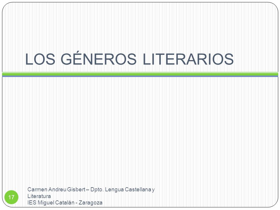 LOS GÉNEROS LITERARIOS Carmen Andreu Gisbert – Dpto.