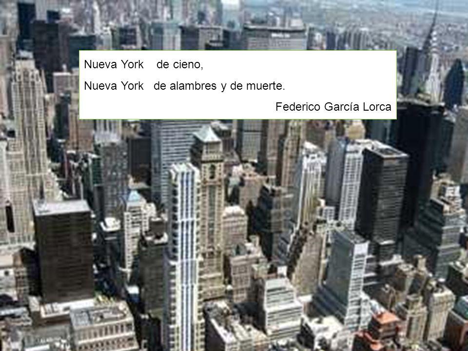 Nueva York de cieno, Nueva York de alambres y de muerte. Federico García Lorca