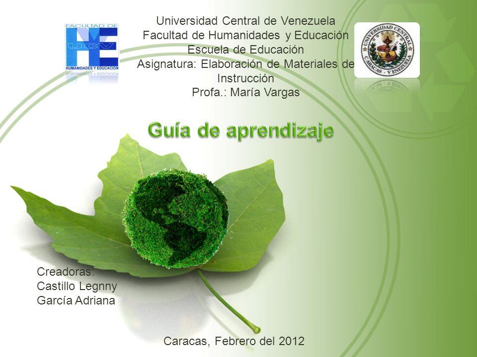 Universidad Central de Venezuela Facultad de Humanidades y Educación Escuela de Educación Asignatura: Elaboración de Materiales de Instrucción Profa.: