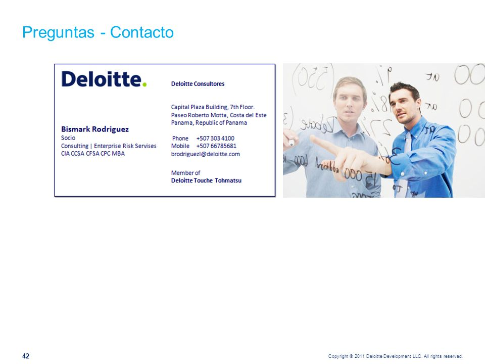 Copyright © 2011 Deloitte Development LLC. All rights reserved. 42 Preguntas - Contacto