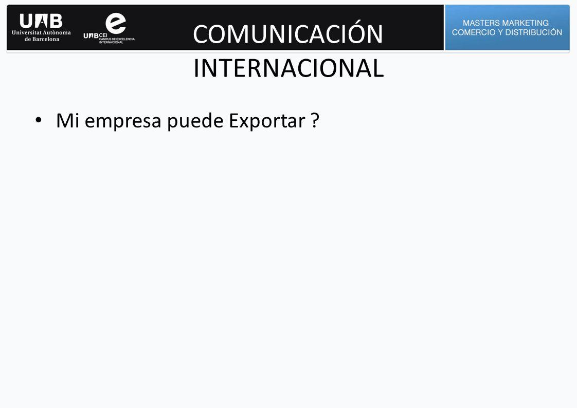COMUNICACIÓN INTERNACIONAL 1.- ¿EXPORTAMOS.
