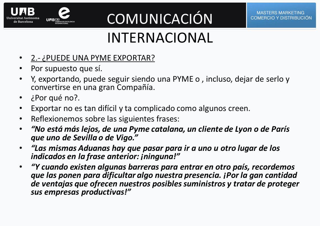 COMUNICACIÓN INTERNACIONAL 3.- DESCUBRIR LOS CLIENTES : ¿EL GRAN PROBLEMA.