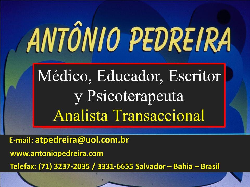 E-mail: atpedreira@uol.com.br E-mail: atpedreira@uol.com.br www.antoniopedreira.com Telefax: (71) 3237-2035 / 3331-6655 Salvador – Bahia – Brasil CELOS – LA TRAMPA DEL AMOR Una mirada a través del Análisis Transaccional