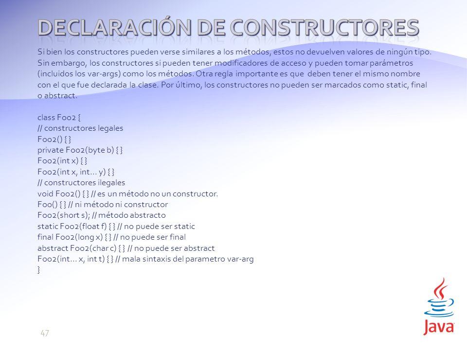 Si bien los constructores pueden verse similares a los métodos, estos no devuelven valores de ningún tipo.