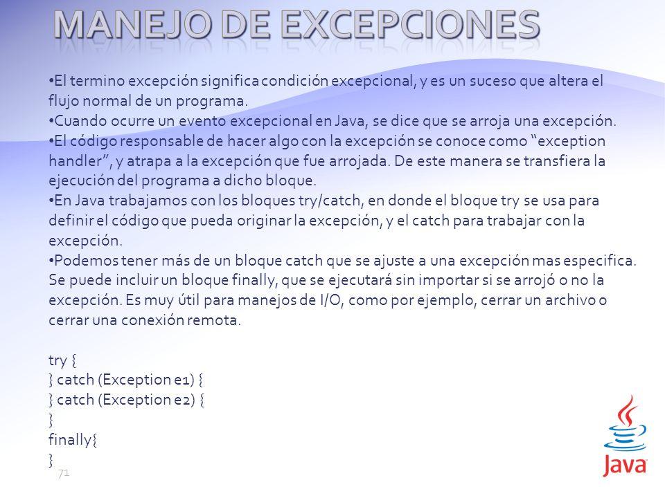 El termino excepción significa condición excepcional, y es un suceso que altera el flujo normal de un programa.