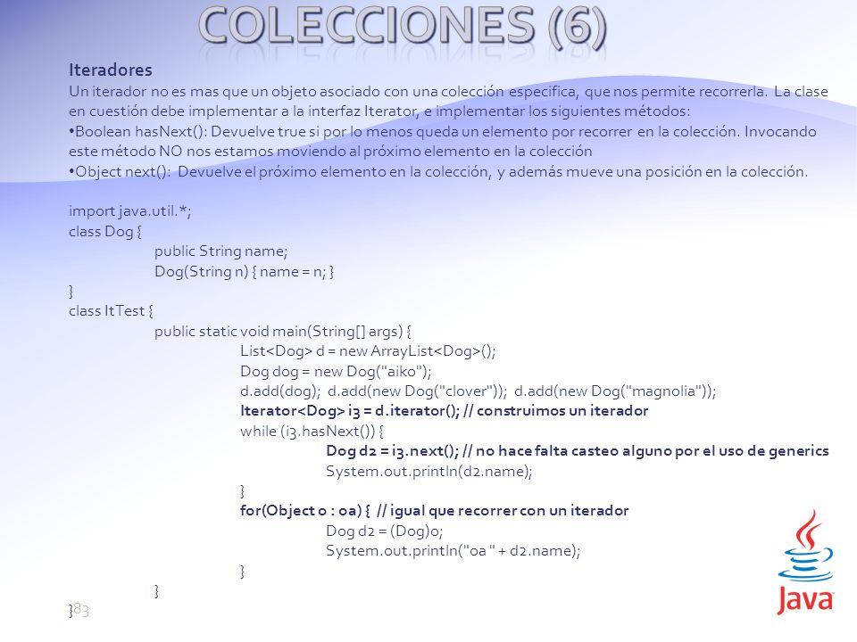 Iteradores Un iterador no es mas que un objeto asociado con una colección especifica, que nos permite recorrerla.