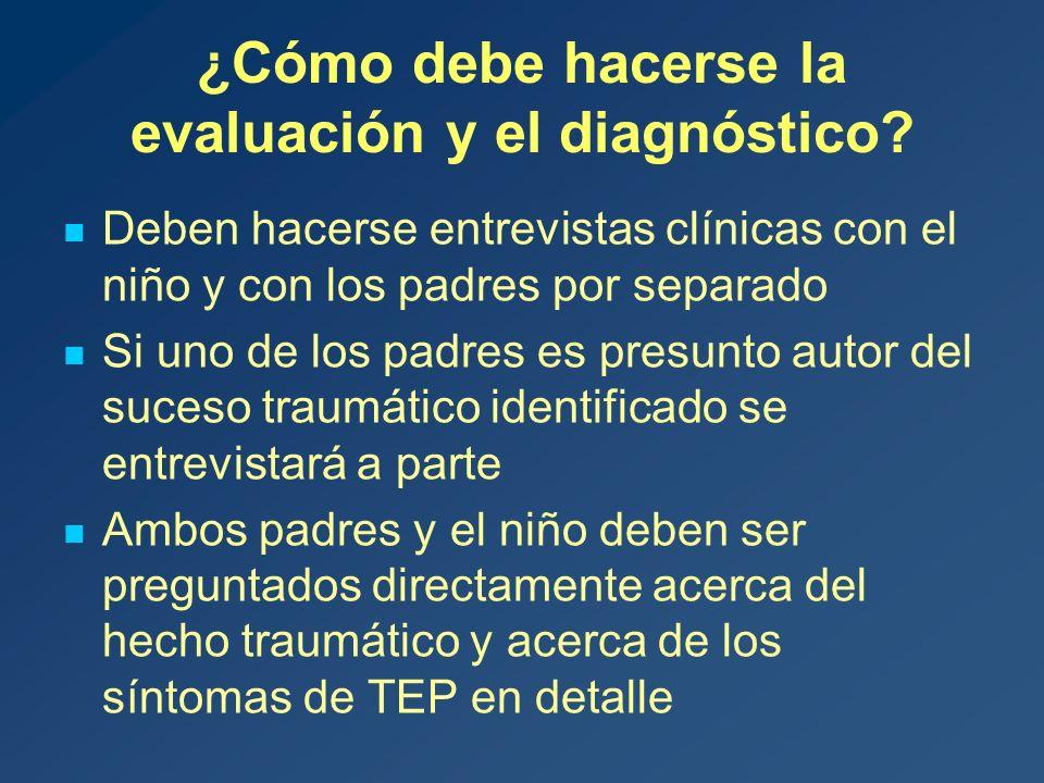 ¿Cómo debe hacerse la evaluación y el diagnóstico.