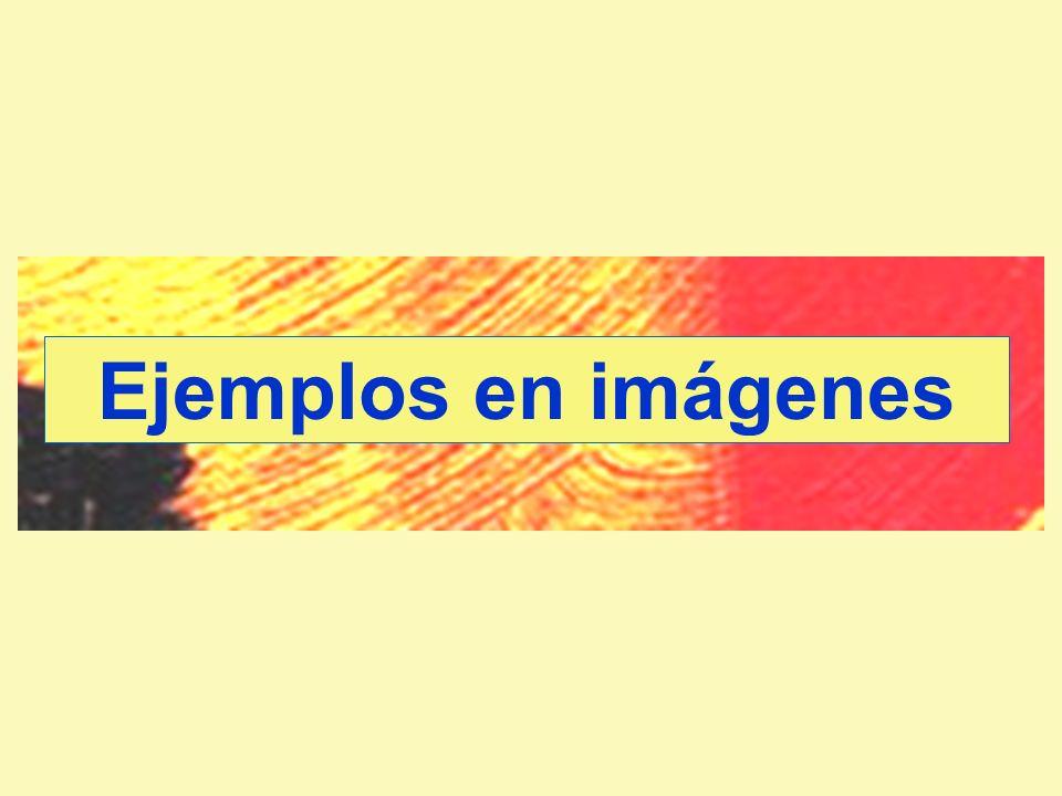 Ejemplos en imágenes