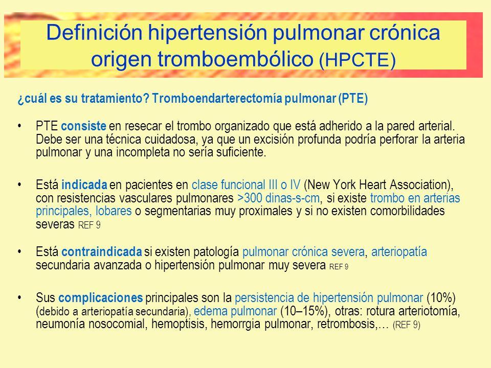 ¿cuál es su tratamiento? Tromboendarterectomía pulmonar (PTE) PTE consiste en resecar el trombo organizado que está adherido a la pared arterial. Debe