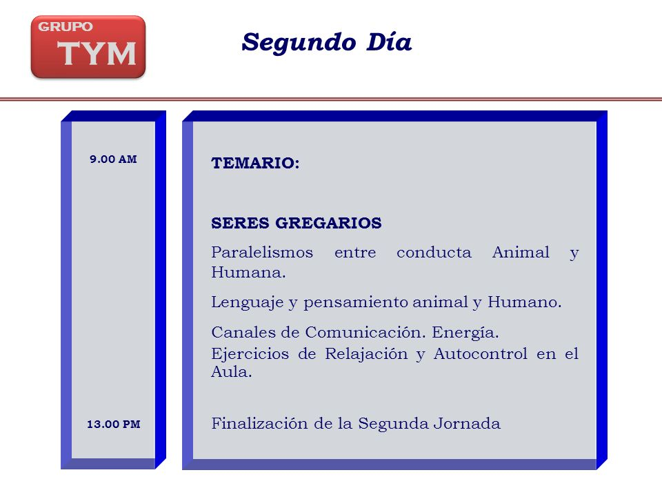 TEMARIO: SERES GREGARIOS Paralelismos entre conducta Animal y Humana.