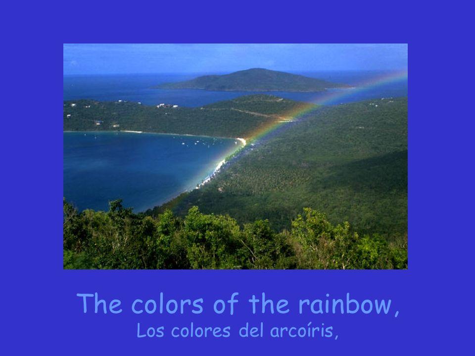 The colors of the rainbow, Los colores del arcoíris,