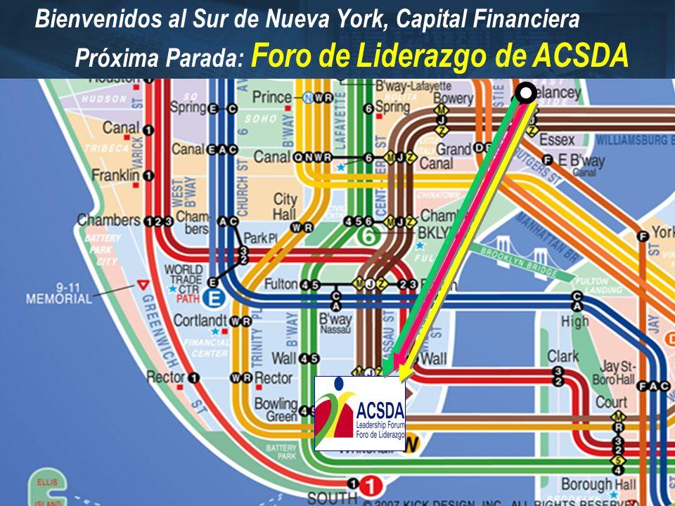 Bienvenidos al Sur de Nueva York, Capital Financiera Próxima Parada: Foro de Liderazgo de ACSDA