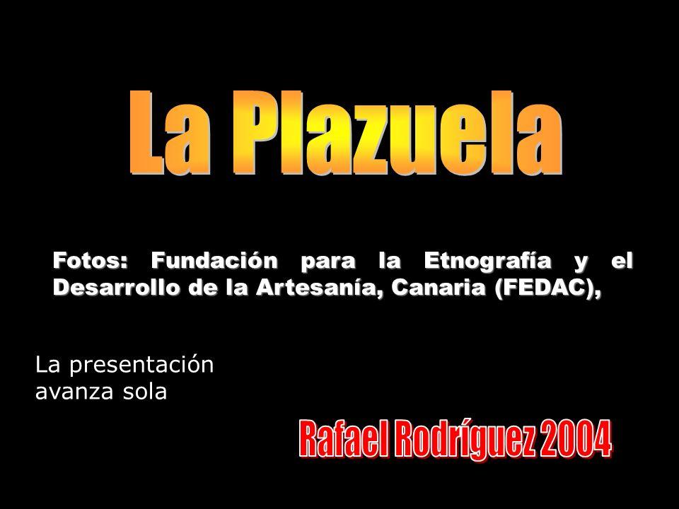 Fotos: Fundación para la Etnografía y el Desarrollo de la Artesanía, Canaria (FEDAC), La presentación avanza sola