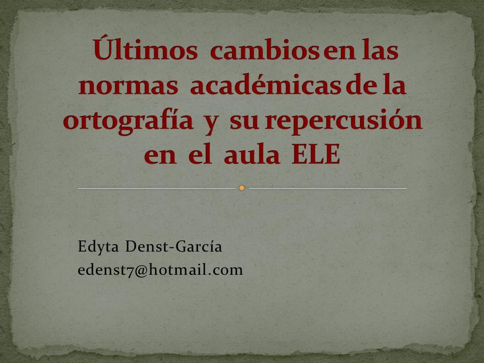 Edyta Denst-García edenst7@hotmail.com