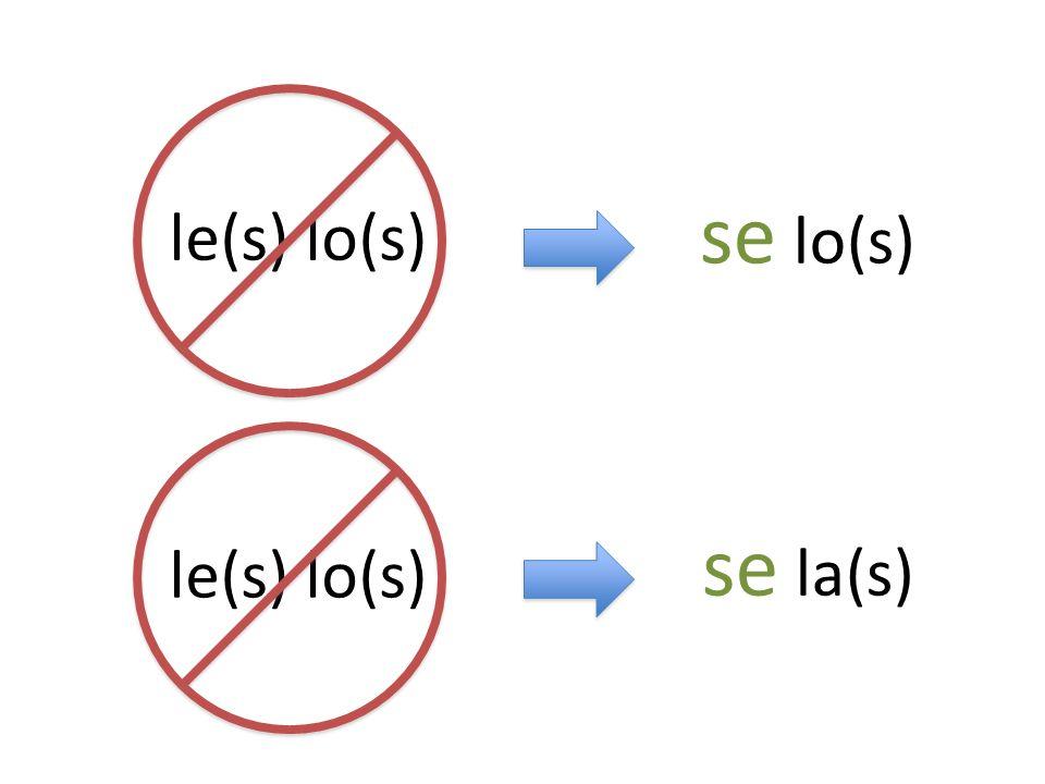 le(s) lo(s) se lo(s) se la(s)
