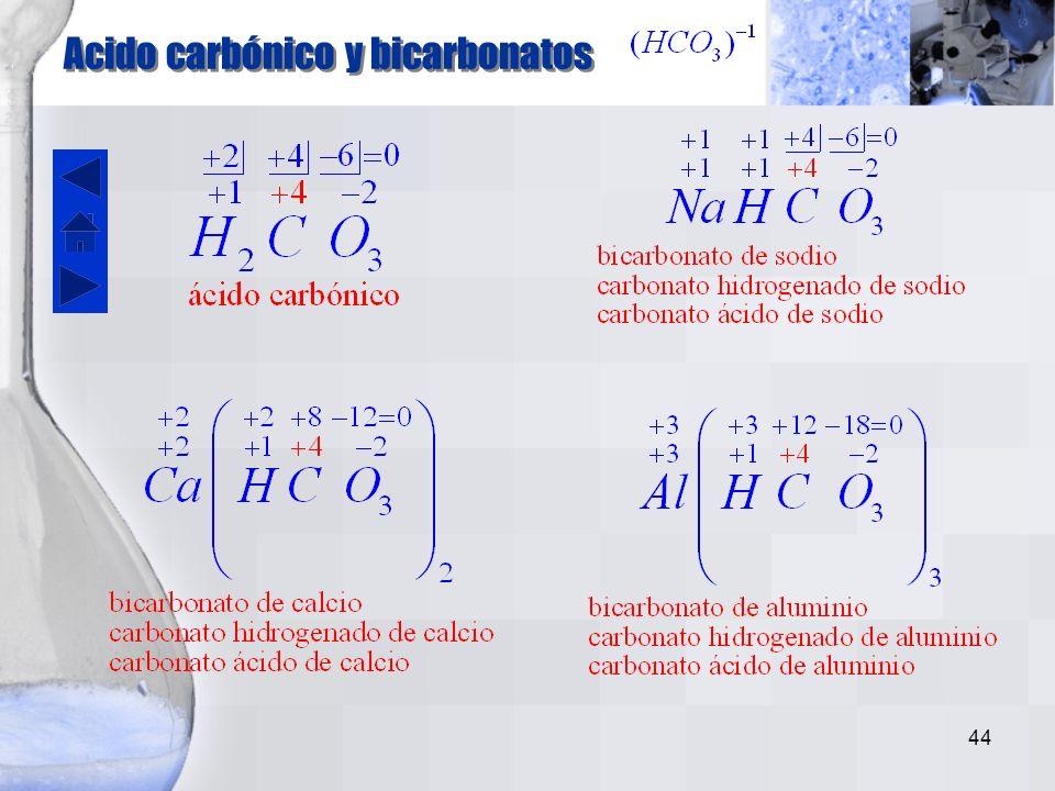 43 Formación de oxácidos Los oxiácidos se forman cuando reacciona un anhídrido con agua. La nomenclatura más utilizada corresponde al Sistema Clásico.