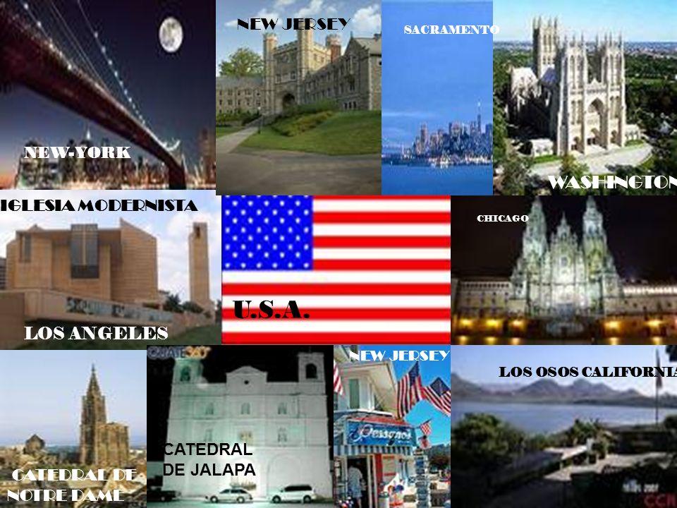LOS NEW-YORK LOS OSOS CALIFORNIA IGLESIA MODERNISTA LOS ANGELES CATEDRAL DE NOTRE DAME CATEDRAL DE JALAPA CHICAGO NEW JERSEY WASHINGTON SACRAMENTO U.S