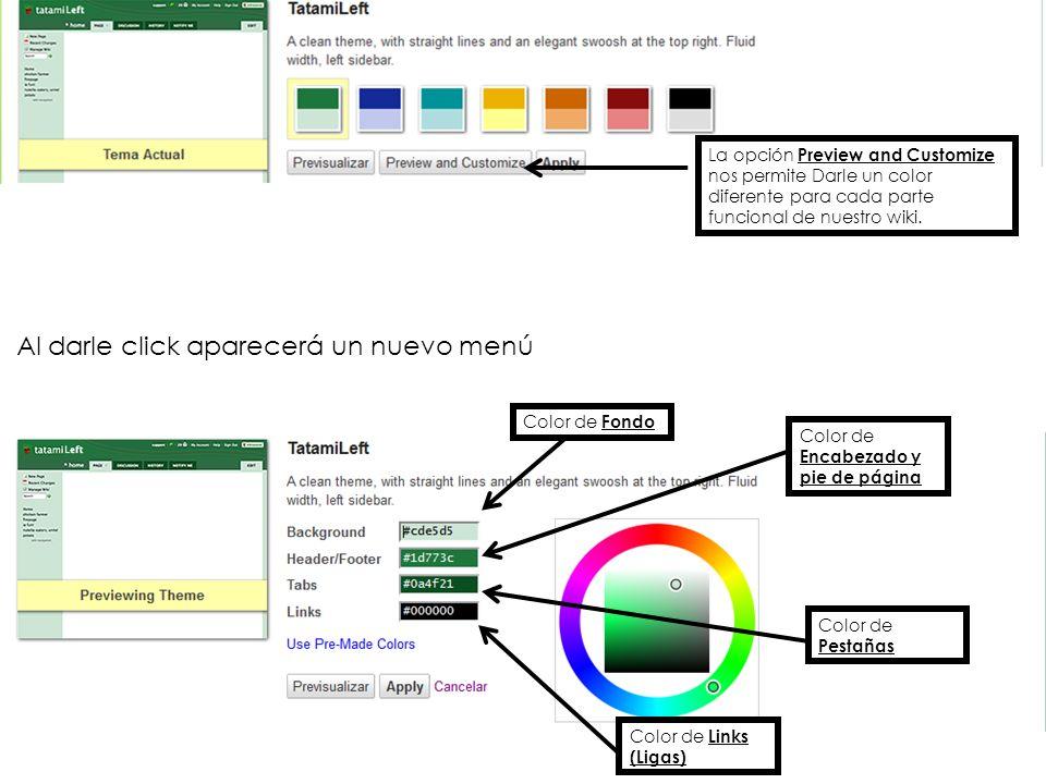 Previsualizar es para ver la imagen de como se vería tu wiki despues de aplicar los cambios.