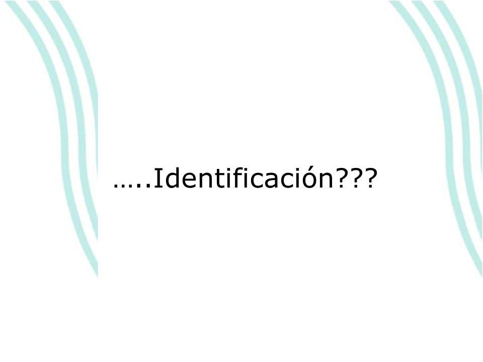 …..Identificación???