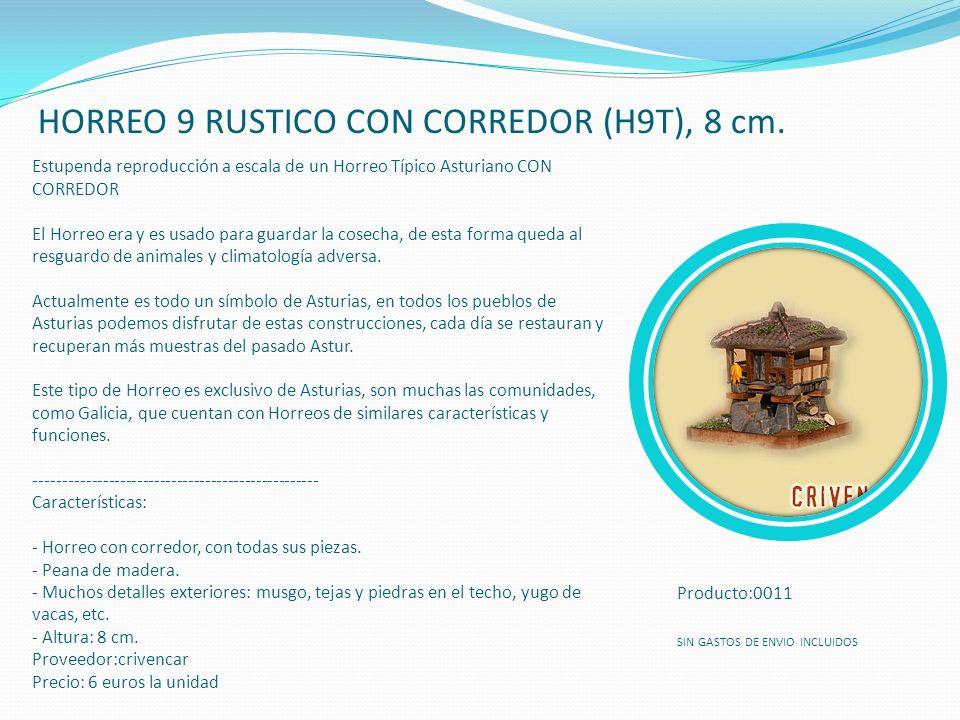 HORREO 9 RUSTICO CON CORREDOR (H9T), 8 cm. Estupenda reproducción a escala de un Horreo Típico Asturiano CON CORREDOR El Horreo era y es usado para gu