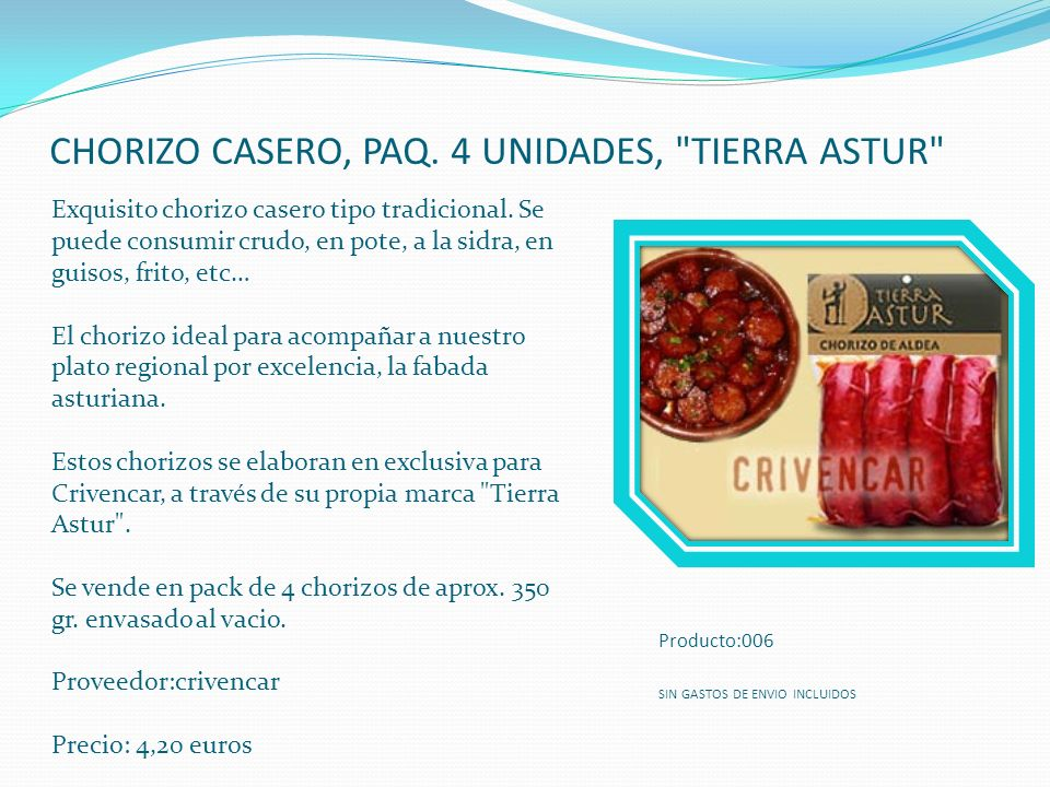 CHORIZO CASERO, PAQ. 4 UNIDADES,