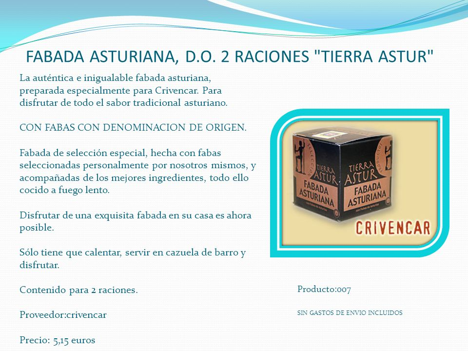 FABADA ASTURIANA, D.O. 2 RACIONES