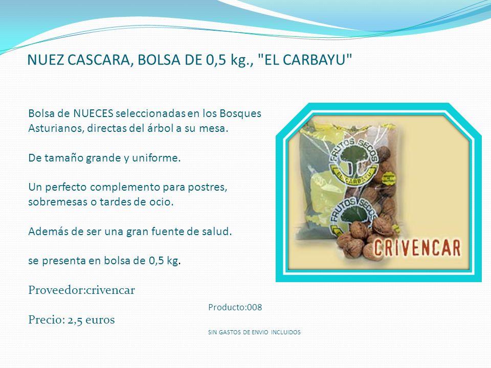 NUEZ CASCARA, BOLSA DE 0,5 kg.,