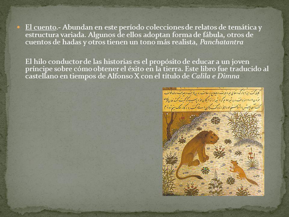 El cuento.- Abundan en este período colecciones de relatos de temática y estructura variada.