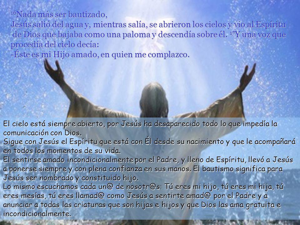 Jesús espera a ser adulto para recibir el bautismo. Acude al bautismo cuando llega el momento de tomar opciones en la vida, de aceptar su misión, de d