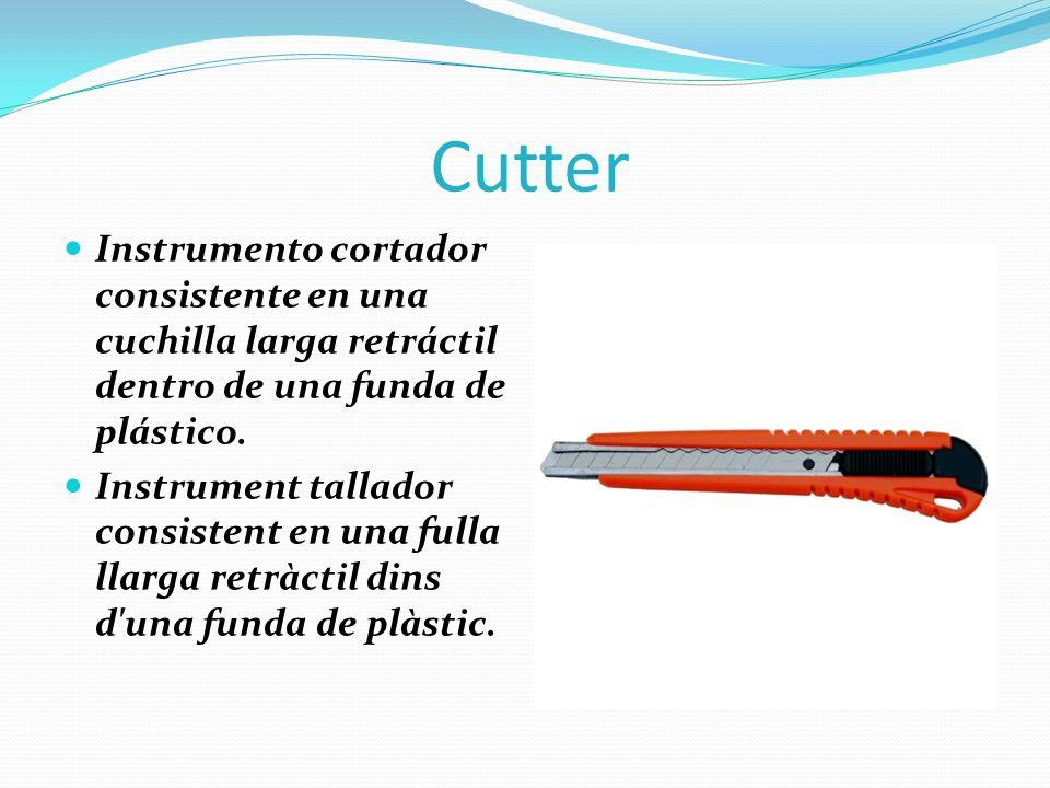 Cutter Instrumento cortador consistente en una cuchilla larga retráctil dentro de una funda de plástico. Instrument tallador consistent en una fulla l