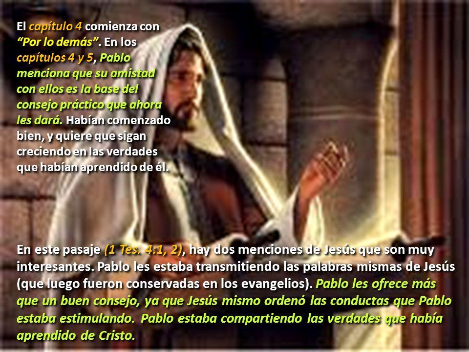 4.DE ACUERDO CON EL DESIGNIO DE DIOS (1 TES. 4:6-8) Lee 1 Tesalonicenses 4:6 al 8.