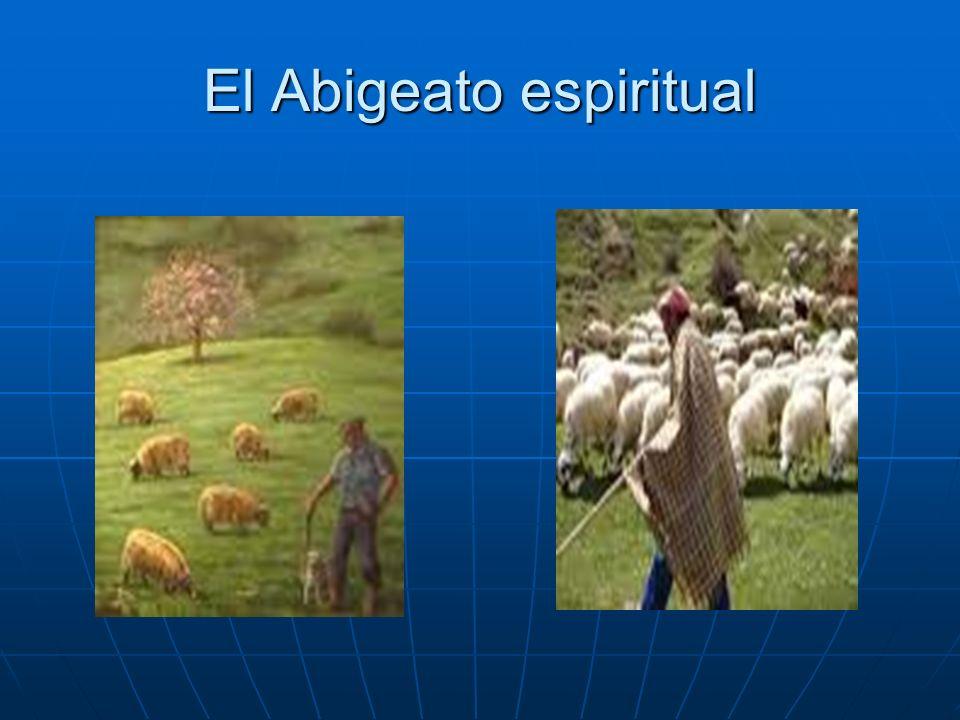 El Abigeato espiritual