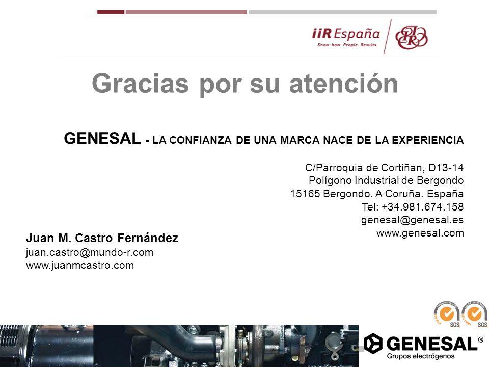Gracias por su atención GENESAL - LA CONFIANZA DE UNA MARCA NACE DE LA EXPERIENCIA C/Parroquia de Cortiñan, D13-14 Polígono Industrial de Bergondo 151