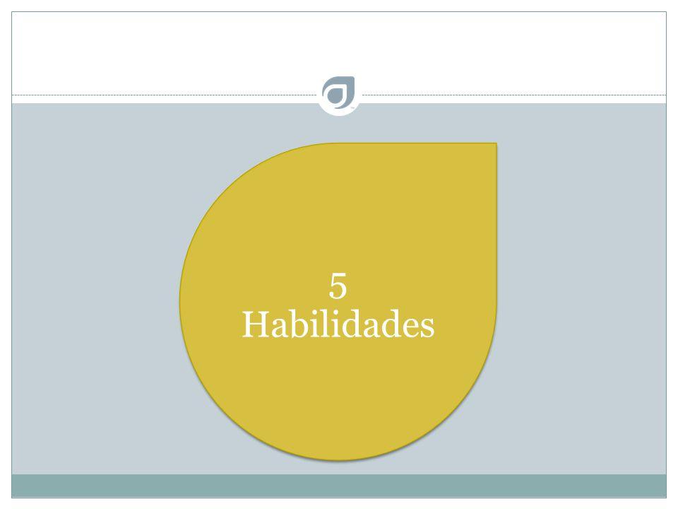 5 Habilidades