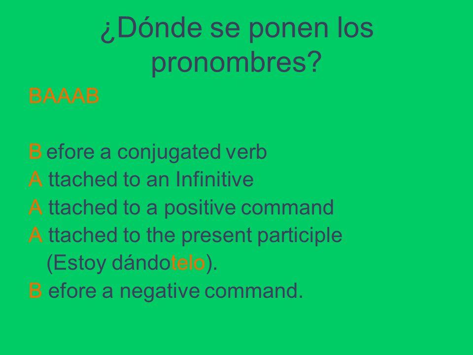 ¿Dónde se ponen los pronombres.