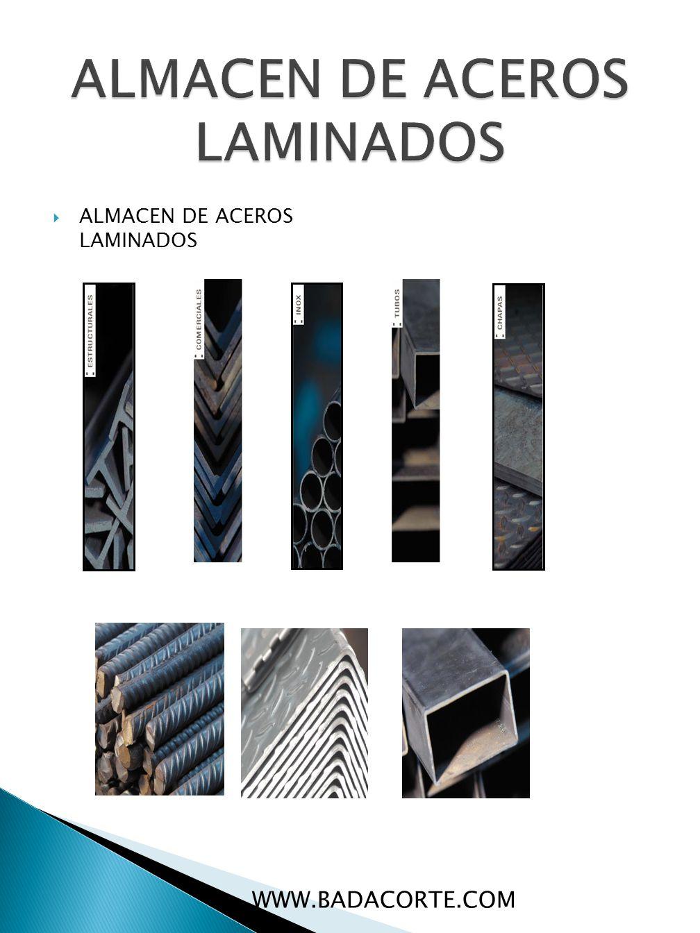 ALMACEN DE ACEROS LAMINADOS WWW.BADACORTE.COM