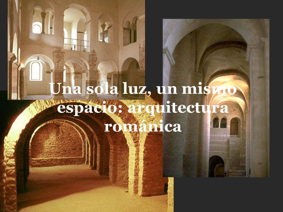 Una sola luz, un mismo espacio: arquitectura románica