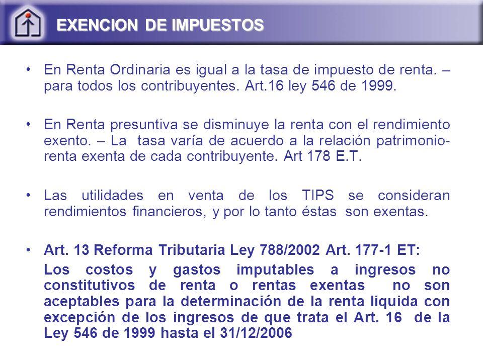 En Renta Ordinaria es igual a la tasa de impuesto de renta.