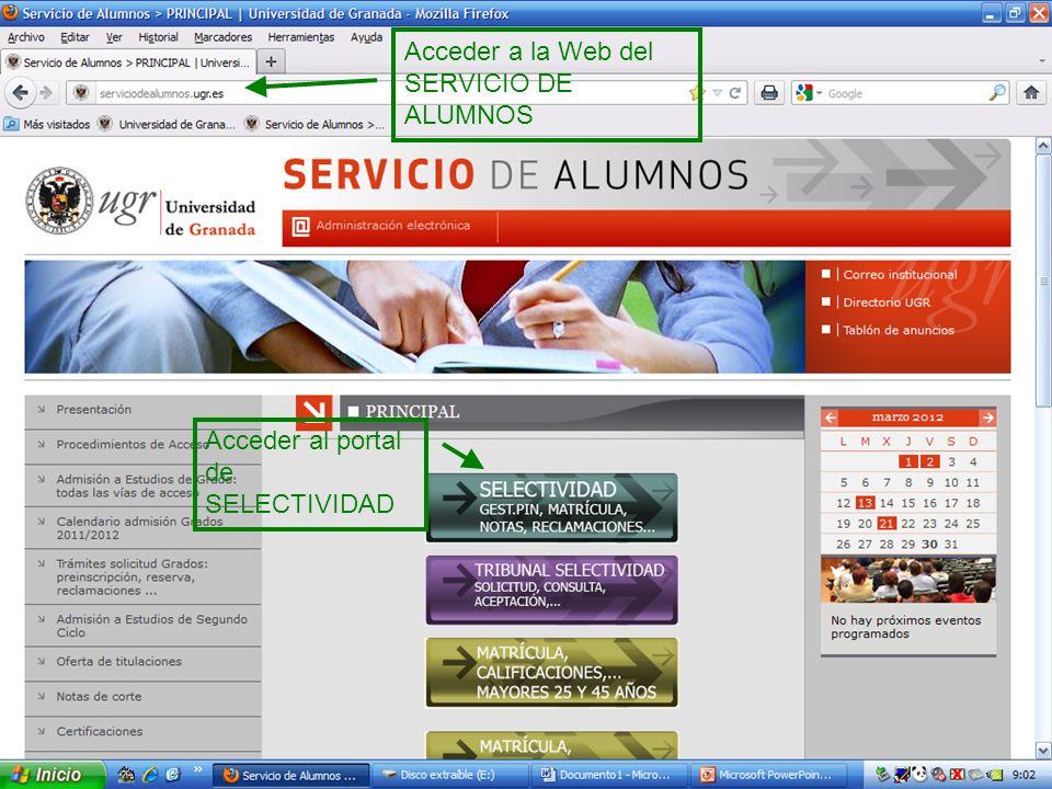 Acceder a la Web del SERVICIO DE ALUMNOS Acceder al portal de SELECTIVIDAD
