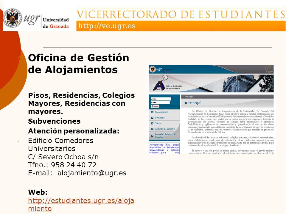 Oficina de Gestión de Alojamientos - Pisos, Residencias, Colegios Mayores, Residencias con mayores.