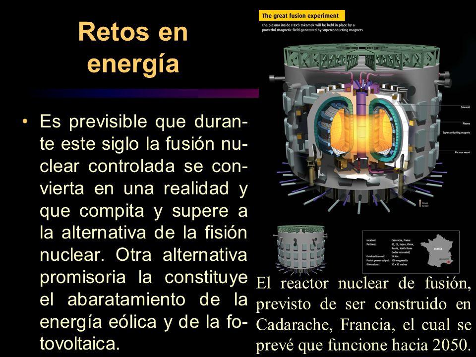 Retos en energía Es previsible que duran- te este siglo la fusión nu- clear controlada se con- vierta en una realidad y que compita y supere a la alternativa de la fisión nuclear.