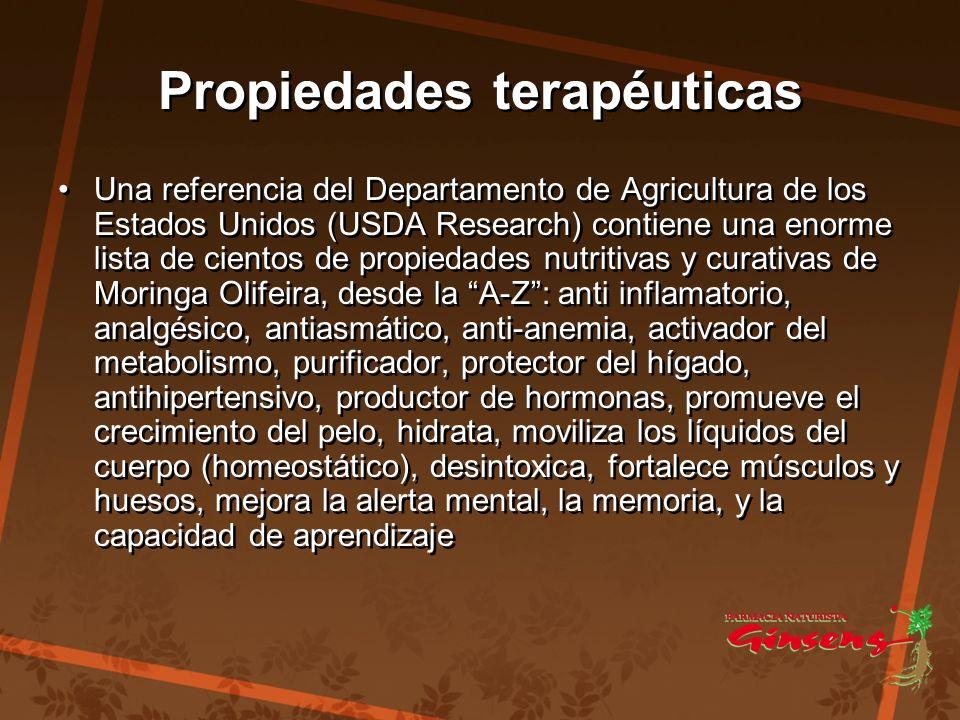 Propiedades terapéuticas Propiedades terapéuticas Una referencia del Departamento de Agricultura de los Estados Unidos (USDA Research) contiene una en