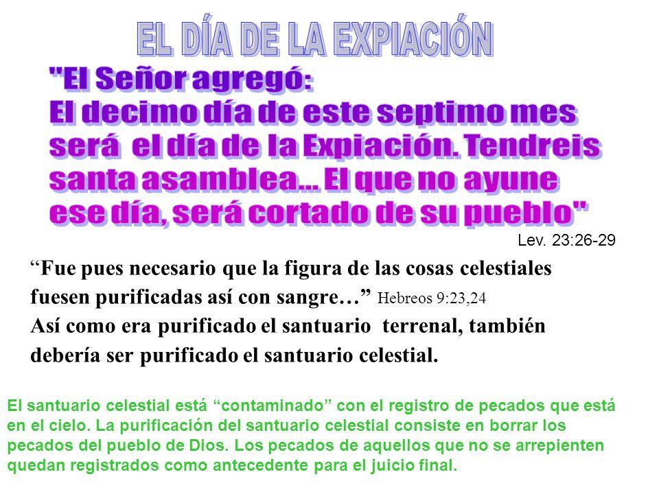 El macho cabrío por Jehová era muerto y con su sangre Se hacia expiación por el ALTAR, por el lugar SANTO, y por el lugar SANTISIMO.