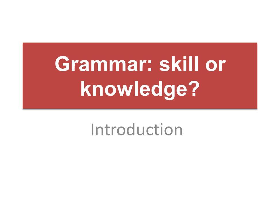 Grammar from the start November 2012 Dr Rachel Hawkes