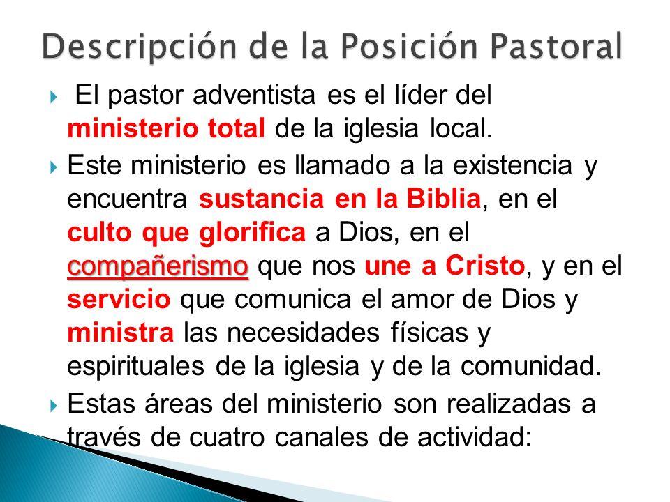 El pastor adventista es el líder del ministerio total de la iglesia local. compañerismo Este ministerio es llamado a la existencia y encuentra sustanc